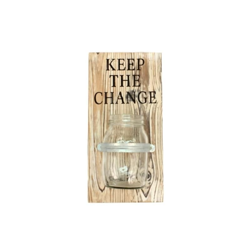 Western Moments Wall Sign Distressed Plank Keep the Change White 94119