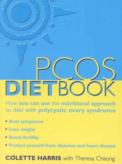 The Pcos Diet Book: How You Can Use the Nutritional Approach to Deal With Polycystic Ovary Syndrome (Paperback)