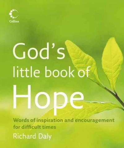 God's Little Book of Hope: Words of Inspiration and Encouragement for Difficult Times (Paperback)