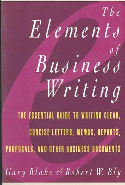 The Elements of Business Writing (Paperback)