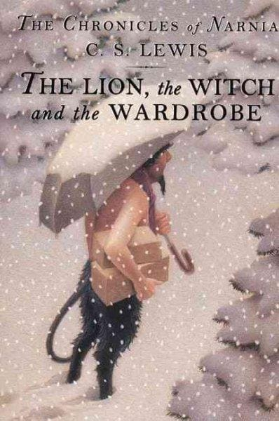 The Lion, the Witch and the Wardrobe (Hardcover)