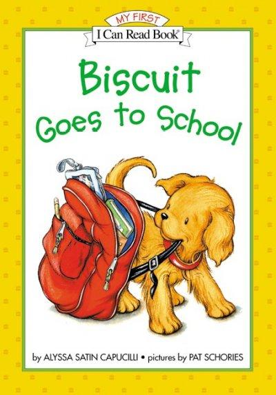 Biscuit Goes to School (Hardcover)