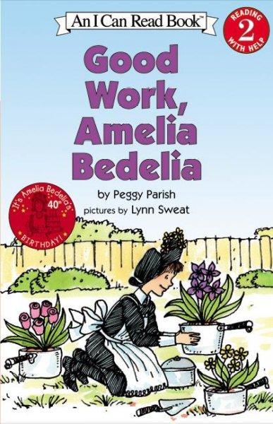 Good Work, Amelia Bedelia (Paperback)