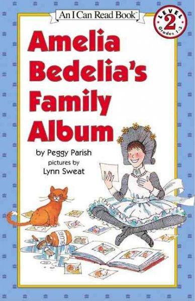 Amelia Bedelia's Family Album (Paperback)