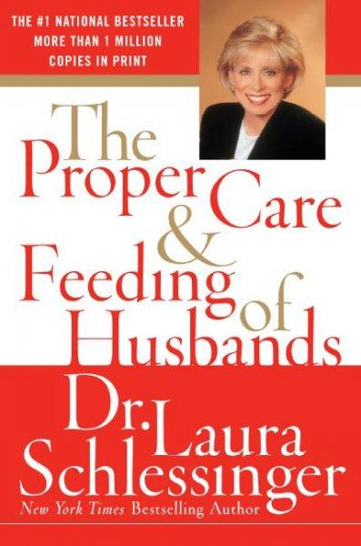 The Proper Care and Feeding of Husbands (Paperback)