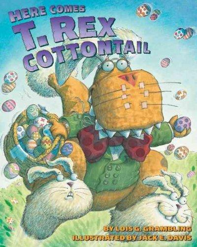 Here Comes T. Rex Cottontail (Paperback)