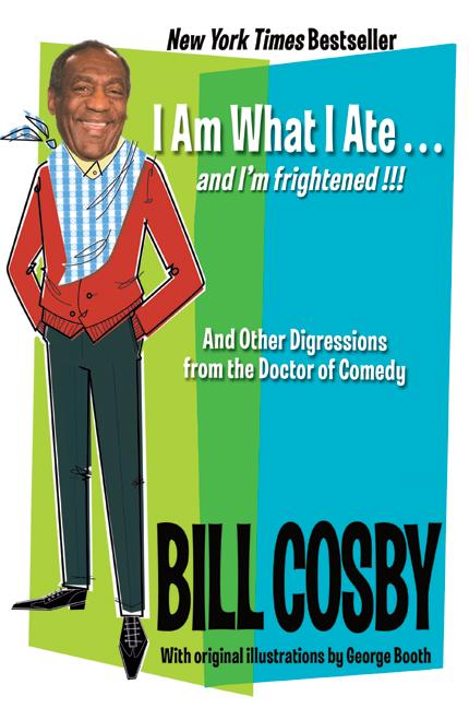 I Am What I Ate...And I'm Frightened!!!: And Other Digressions from the Doctor of Comedy (Paperback)