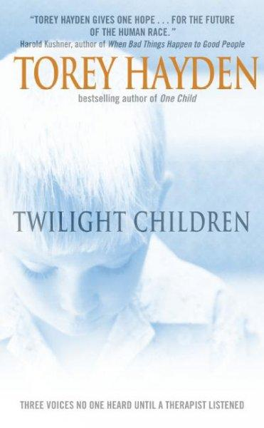 Twilight Children: Three Voices No One Heard Until a Therapist Listened (Paperback)