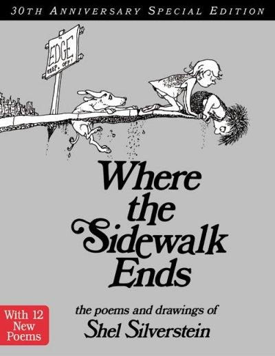 Where the Sidewalk Ends: The Poems & Drawings of Shel Siverstein (Hardcover)