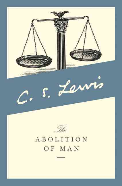 The Abolition of Man (Paperback)