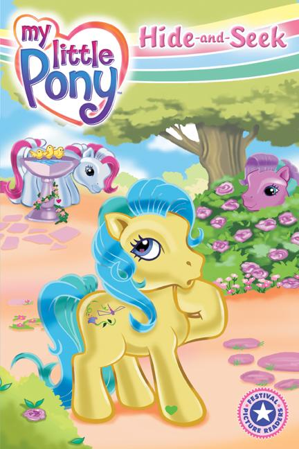 Festival Picture Readers:My Little Pony:Hide-and-seek(Paperback / softback)