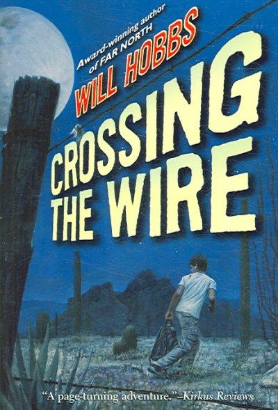 Crossing the Wire (Paperback)