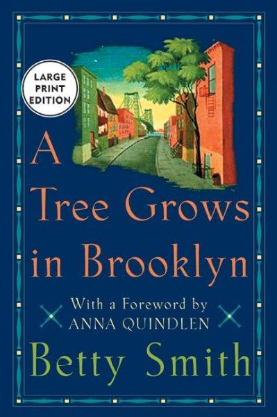 A Tree Grows in Brooklyn (Paperback)