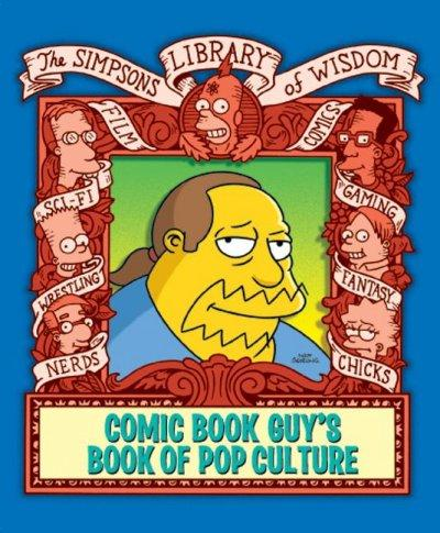 Comic Book Guy's Book Of Pop Culture (Hardcover)