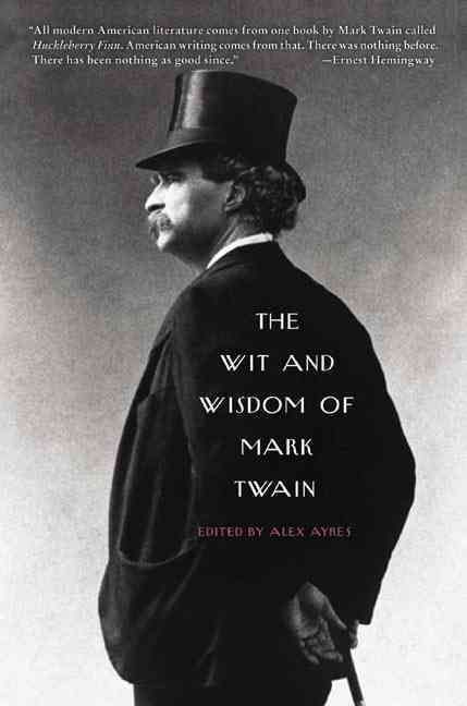 The Wit & Wisdom Of Mark Twain (Paperback)