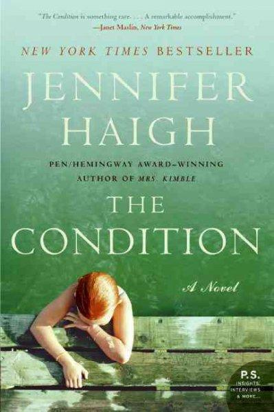 The Condition: A Novel (Paperback)