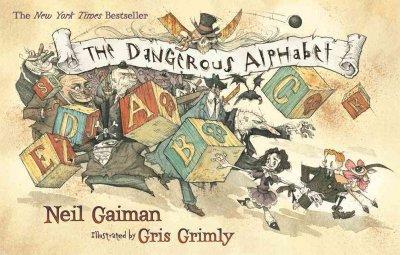 The Dangerous Alphabet (Paperback)