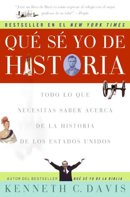 Que Se Yo De Historia / Don't Know Much About History: Todo Lo Que Necesitas Saber Acerca De La Historia De Estad... (Paperback)