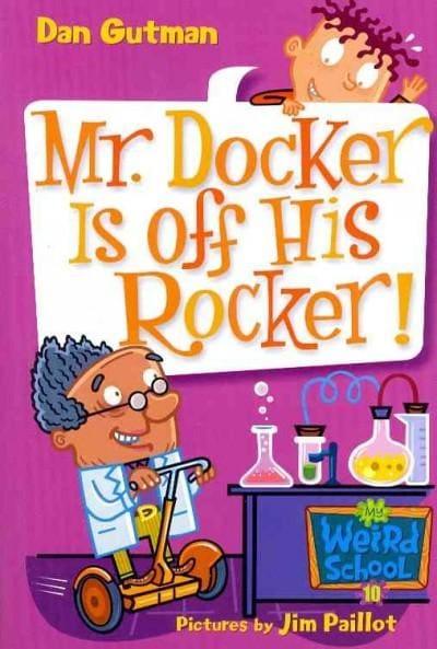 Mr. Docker Is Off His Rocker! (Paperback)
