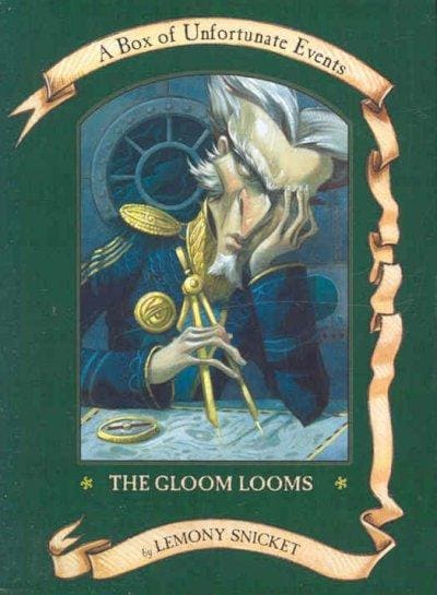 The Gloom Looms: The Slippery Slope, the Grim Grotto, & the Penultimate Peril (Hardcover)