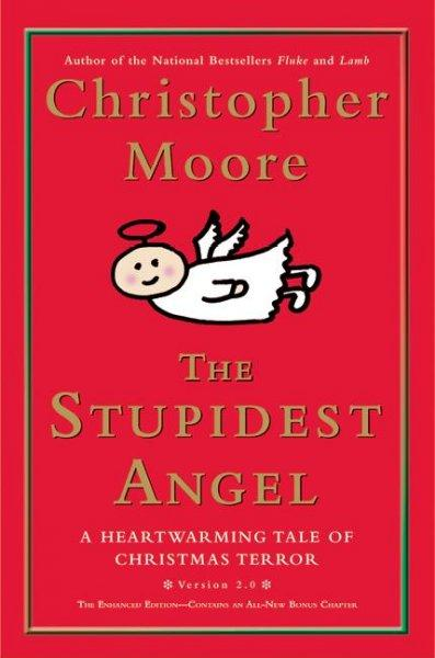 The Stupidest Angel: A Heartwarming Tale of Christmas Terror (Hardcover)