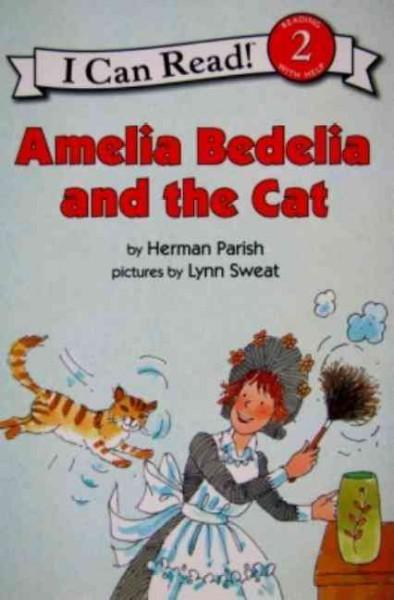 Amelia Bedelia and the Cat (Paperback)