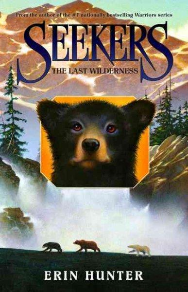 The Last Wilderness (Hardcover)
