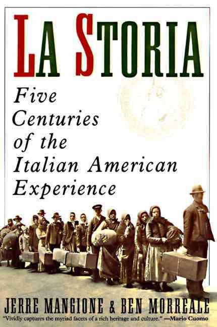 LA Storia: Five Centuries of the Italian American Experience (Paperback)