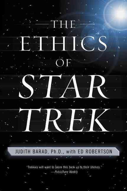 The Ethics of Star Trek (Paperback)
