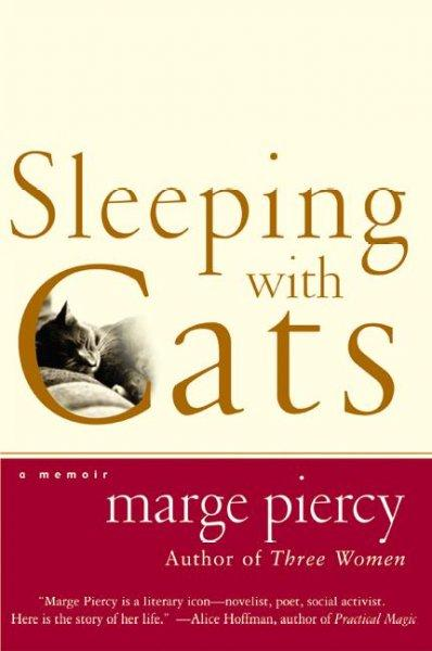 Sleeping With Cats: A Memoir (Paperback)