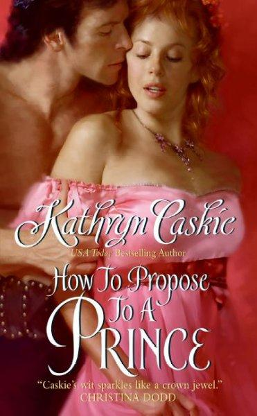 How to Propose to a Prince (Paperback)