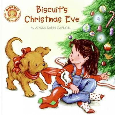 Biscuit's Christmas Eve (Paperback)