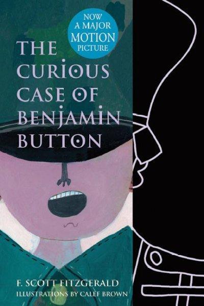 The Curious Case of Benjamin Button (Hardcover)