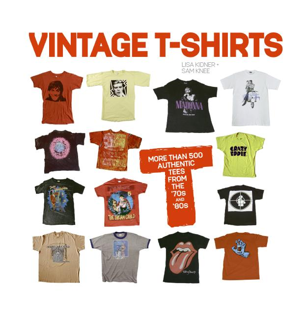Vintage T-shirts: More Than 500 Authentic Tees from the '70s and '80s (Paperback)