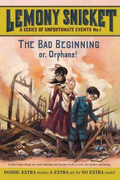 The Bad Beginning (Paperback)