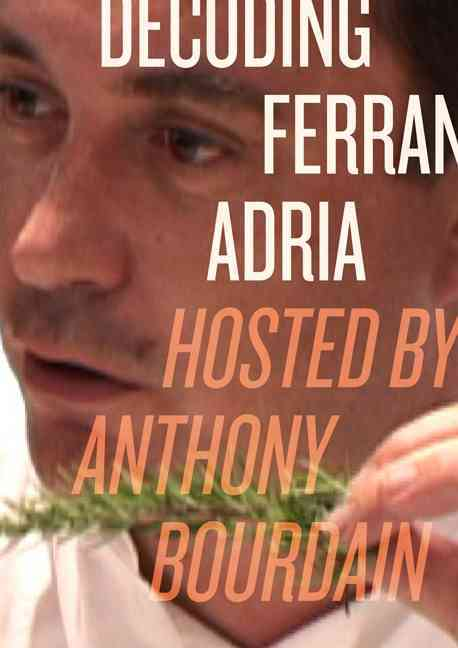 Decoding Ferran Adria (DVD video)