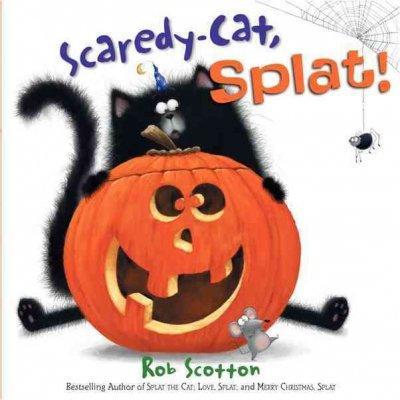 Scaredy-cat, Splat! (Hardcover)