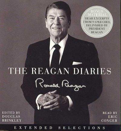The Reagan Diaries: Extended Selections (CD-Audio)