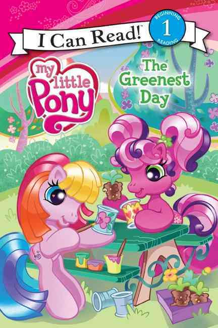 My Little Pony I Can Read:The Greenest Day(Paperback / softback)