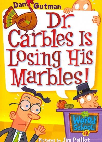 Dr. Carbles Is Losing His Marbles! (Paperback)