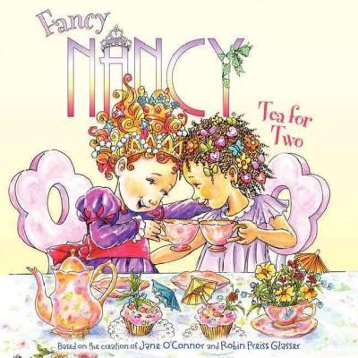 Fancy Nancy: Tea for Two (Paperback)