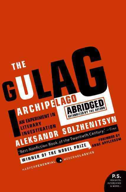 The Gulag Archipelago, 1918-1956 (Paperback)