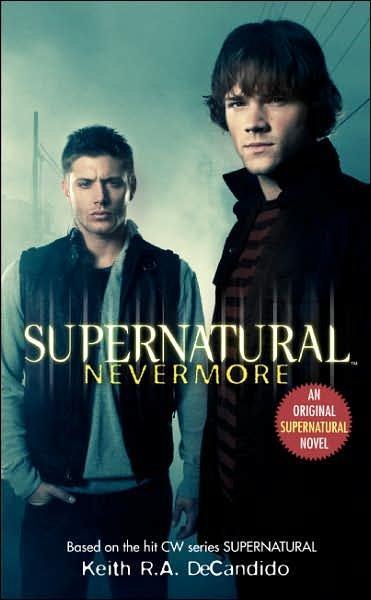 Supernatural: Nevermore (Paperback)