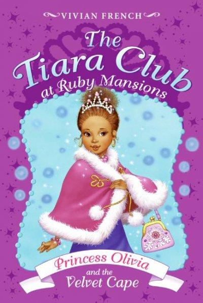 Princess Olivia and the Velvet Cape (Paperback)