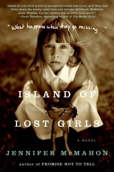 Island of Lost Girls: A Novel (Paperback)