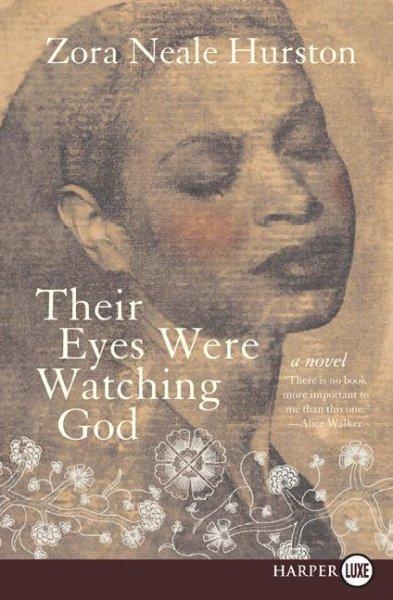 Their Eyes Were Watching God (Paperback)