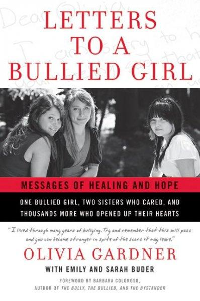 Letters to a Bullied Girl: Messages of Healing and Hope (Paperback)
