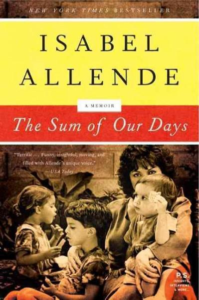 The Sum of Our Days (Paperback)