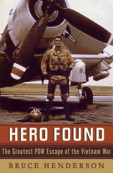 Hero Found: The Greatest POW Escape of the Vietnam War (Hardcover)