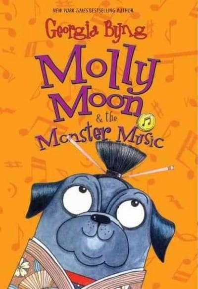 Molly Moon & the Monster Music (Hardcover)